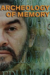 Archeology of Memory Villa Grimaldi Quique Cruz and Marilyn Mulford  Instant Video