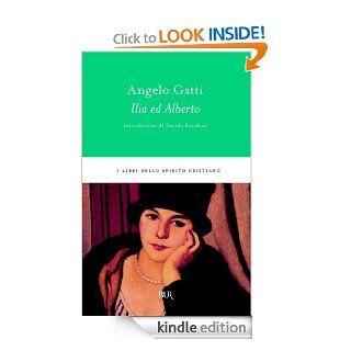 Ilia ed Alberto (I libri dello spirito cristiano) (Italian Edition) eBook: Angelo Gatti: Kindle Store