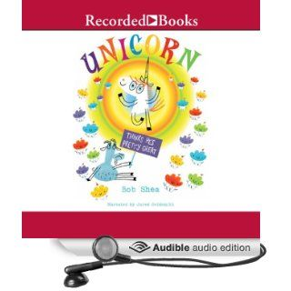 Unicorn Thinks He's Pretty Great (Audible Audio Edition): Bob Shea, Jared Goldsmith: Books