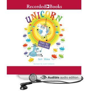 Unicorn Thinks He's Pretty Great (Audible Audio Edition): Bob Shea, Jared Goldsmith: Books