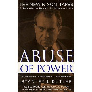 Abuse of Power: Stanley I. Kutler, William Windom, David Ackroyd, David Dukes: 9780787117153: Books