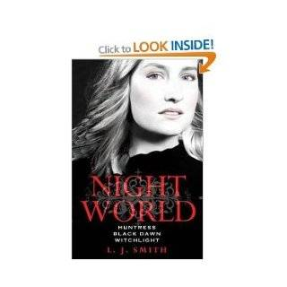 Night World Series 3 Books 9 Titles Collection Set L J Smith RRP �23.97 Author of Vampire Diaries (Night World Series) (Secret Vampire, Daughters of Darkness, Enchantress, Dark Angel, The Chosen, Soulmate, Huntress, Black Dawn, Witchlight) L J Smith Ama