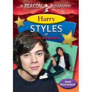 Harry Styles of One Direction (Beacon Biography) Heidi Krumenauer 9781624690082 Books