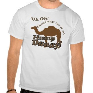 Hump Day Camel! Shirt