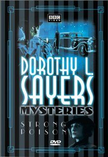 Dorothy L. Sayers Mysteries   Strong Poison (The Lord Peter Wimsey Harriet Vane Collection): Harriet Walter, Edward Petherbridge, Richard Morant, Paul Hastings, Derek Royle, Geoffrey Beevers, Preston Lockwood, Ronald Leigh Hunt, Derek Ensor, Christopher Sc