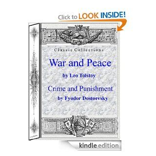 War and Peace by Leo Tolstoy and Crime and Punishment by Fyodor Dostoyevsky (Classic Collections) eBook: Fyodor Dostoyevsky: Kindle Store