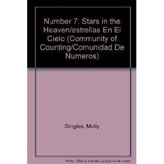 Number 7 Stars in the Heaven/estrellas En El Cielo (Community of Counting/Comunidad De Numeros) (Spanish Edition) (9781596462984) Molly Dingles Books