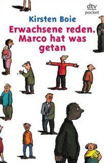 Erwachsene reden. Marco hat was getan. Fiction, Poetry & Drama: Kirsten Boie: Bücher