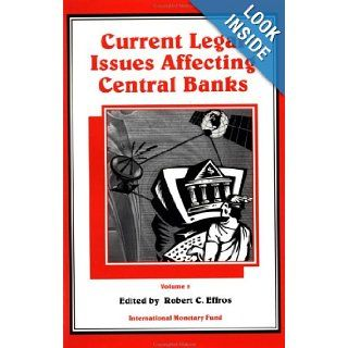 Current legal issues affecting central banks: 9781557756954: Books