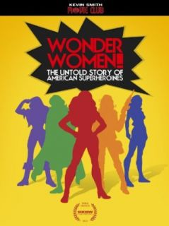Wonder Women! The Untold Story of American Superheroines: Lynda Carter, Lindsay Wagner, Kristy Guevara Flanagan, Kelcey Edwards:  Instant Video
