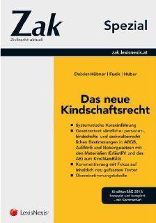 Zak Spezial   Das neue Kindschaftsrecht: Astrid Deixler H�bner, Robert Fucik, Markus Huber: Bücher