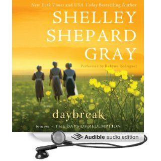 Daybreak The Day of Reckoning Series, Book 1 (Audible Audio Edition) Shelley Shepard Gray, Robynn Rodriguez Books