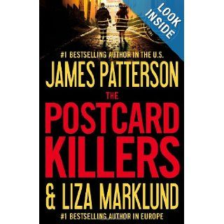 The Postcard Killers: James Patterson, Liza Marklund: 9780316089517: Books