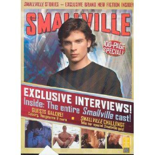 Smallville Magazine Issue #15 (July/Aug 2006) Previews Exclusive Cover Editors of Smallville Magazine by Titan Books
