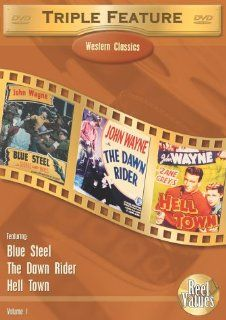 Western Classics Triple Feature, Vol. 1 (The Dawn Rider / Blue Steel / Hell Town): John Wayne, Marion Burns, Eleanor Hunt, George 'Gabby' Hayes, Edward Peil Sr., Yakima Canutt, Lafe McKee, George Cleveland, Earl Dwire, Chris Allen, Silver Tip Baker
