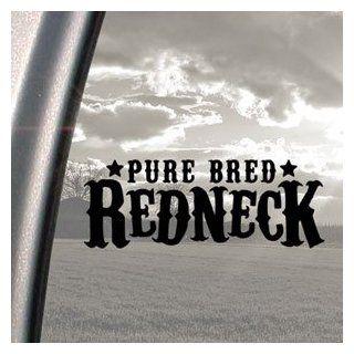 Pure Bred Redneck Black Decal Car Truck Window Sticker   Automotive Decals