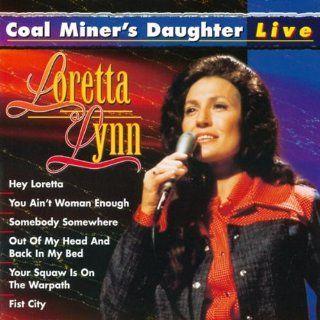 Coal Miner's Daughter   Live Music