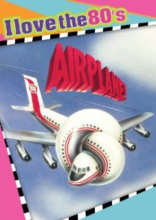 Airplane: Robert Hays, Julie Hagerty, Leslie Nielsen, Kareem Abdul Jabbar, Lloyd Bridges, Peter Graves, Lorna Patterson, Robert Stack, Stephen Stucker, Otto, Jim Abrahams, Frank Ashmore, David Zucker, Jerry Zucker, Arthur Hailey, Hall Bartlett: Movies &amp