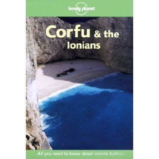 Lonely Planet Corfu & the Ionians (Travel Survival Kit): Sally Webb: 9781864500738: Books