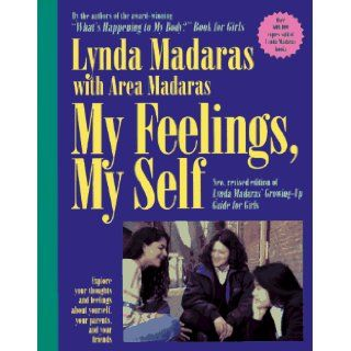 My Feelings, My Self: Lynda Madaras, Area Madaras, Jackie Aher: 9781557041579: Books