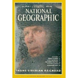 Vol. 193, No. 6, National Geographic Magazine, June 1998: Trans Siberian Railroad; Quetzals; Orkney Islands; Stock Car Racing; Raji Honey Hunters; Kaikoura Canyon; Adirondack High: Fen Montaigne; Steve Winter; Bill Bryson; Peter De Jonge; Eric Valli; Thoma