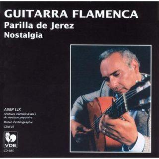 Guitarra Flamenca: Parrilla de Jerez: Nostalgia