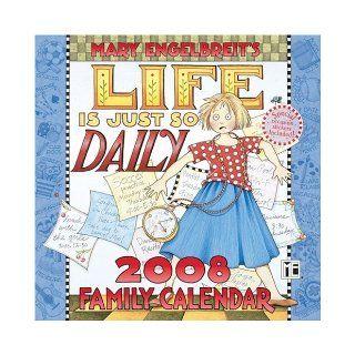 Mary Engelbreit's Life is Just So Daily 2008 Wall Calendar Mary Engelbreit 9780740764844 Books