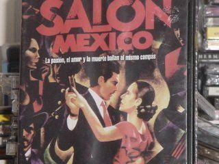 Salon Mexico: Manuel Ojeda, Alberto Estrella, Maria Rojo: Movies & TV