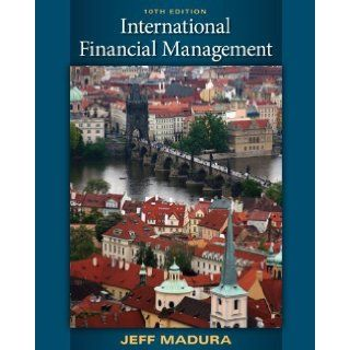 International Financial Management by Madura, Jeff [South Western College Pub, 2009] [Hardcover] 10TH EDITION: Books