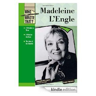 Madeleine L'engle (Who Wrote That?)   Kindle edition by Tracey Baptiste. Children Kindle eBooks @ .