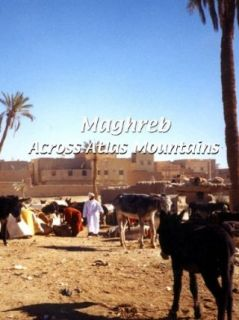 Maghreb Maghreb Across Atlas Mountains Flying Monk Films  Instant Video