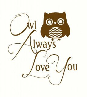 Owl Always Love You Wall Vinyl Sticker Lettering Decal 23Wx24H Beige