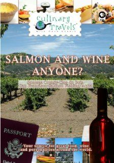 Culinary Travels Salmon and wine anyone? Sonoma County Clos du Bois/San Francisco Salmon Fishing/Aqua: Dave Eckert, Vine's Eye Productions, Inc: Movies & TV