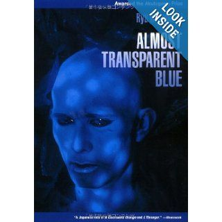 Almost Transparent Blue Ryu Murakami, Nancy Andrew 9784770029041 Books