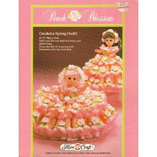 "Peach Blossom: Crochet a Spring Outfit 10 1/2"" Pillow Doll. Doll Dress Fits Over Half Doll Body and Pillow Base. Dress Also Fits 13"" Standing Doll. Instructions for Slip Included (Fibre Craft FCM196): Roberta Srock: Books"