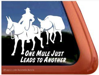 One Mule Just Leads to Another Pack Mule Window Decal Sticker: Automotive