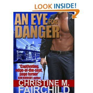 An Eye For Danger (The Goliath Conspiracy Trilogy)   Kindle edition by Christine M. Fairchild. Romance Kindle eBooks @ .