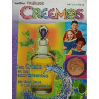 Creemos We Believe (Edicion Bilingue): Sadlier: 9780821552056: Books