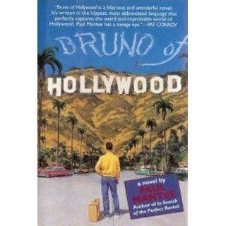 Bruno of Hollywood: Paul Mantee: 9780345383792: Books