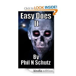 EASY DOES IT (ZOMBIE APOCALYPSE) (THE EASY CHRONICLES PART 1)   Kindle edition by PHILLIP SCHUTZ, PAT AND PHIL, Dreamstime. Science Fiction & Fantasy Kindle eBooks @ .