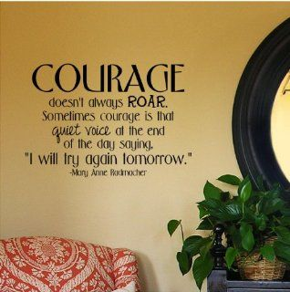 "Courage Doesn't Always Roar. Sometimes Courage Is That Quiet Voice At The End Of The Day Saying ""I Will Try Again Tomorrow."" wall saying vinyl lettering art decal quote sticker home decal   Wall Decor Stickers"