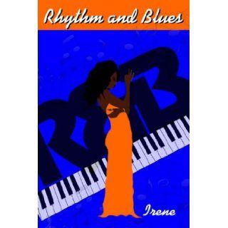 Rhythm and Blues Irene 9781418469443 Books
