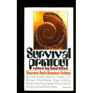 Survival Printout by Leonard Allison, Leonard Jenkin, Robert Perrault (Total Effect) Eds. by Leonard Allison, Leonard Jenkin, Robert Perrault (Total Effect) Eds. by Leonard Allison, Leonard Jenkin, Robert Perrault (Total Effect) Eds.: Leonard Allison: Book