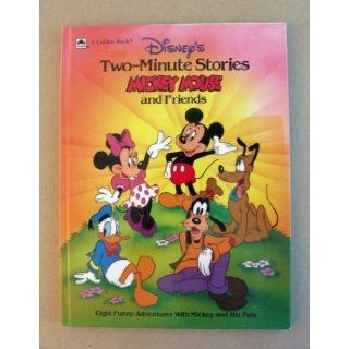 Disney's Two Minute Stories Mickey Mouse and Friends Eight Funny Adventures With Mickey and His Pals Walt Disney Productions, Ron Dias 9780307121936 Books