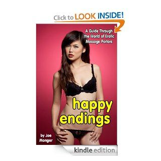 Happy Endings: The World of Erotic Massage Parlors eBook: Joe Monger: Kindle Store