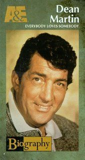 A&E Biography   Dean Martin   Everybody Loves Somebody [VHS]: Jack Perkins, Peter Graves, Harry Smith, Bill Mumy, Dave Hoffman, Roddy McDowall, David Wild, Matt Roush, Dolly Parton, Shirley Jones, Robert Thompson, Gary T. Carlin, Agnes Nixon: Movies &a