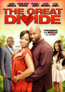 Great Divide: Tichina Arnold (Martin), and Everybody Hates Chris ), Richard T. Jones (Why Did I Get Married? and, Why Did I Get Married Too?), Darrin Dewitt Henson (The Marriage Chronicles, Lincoln Heights and, Stomp the Yard), Golden Brooks (Girlfriends,