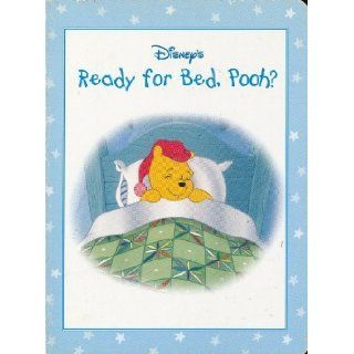 Ready for Bed, Pooh? (Disney's Winnie the Pooh's Sweet Dreams): A. A. Milne, Ellen Milnes: 9780736402002: Books