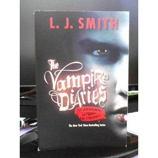 The Awakening / The Struggle (Vampire Diaries, Books 1 2) L. J. Smith 9780061140976 Books