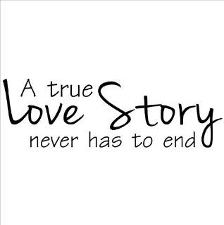 A True Love Story Never Has To End wall sayings vinyl lettering decal quote sticker art home decor
